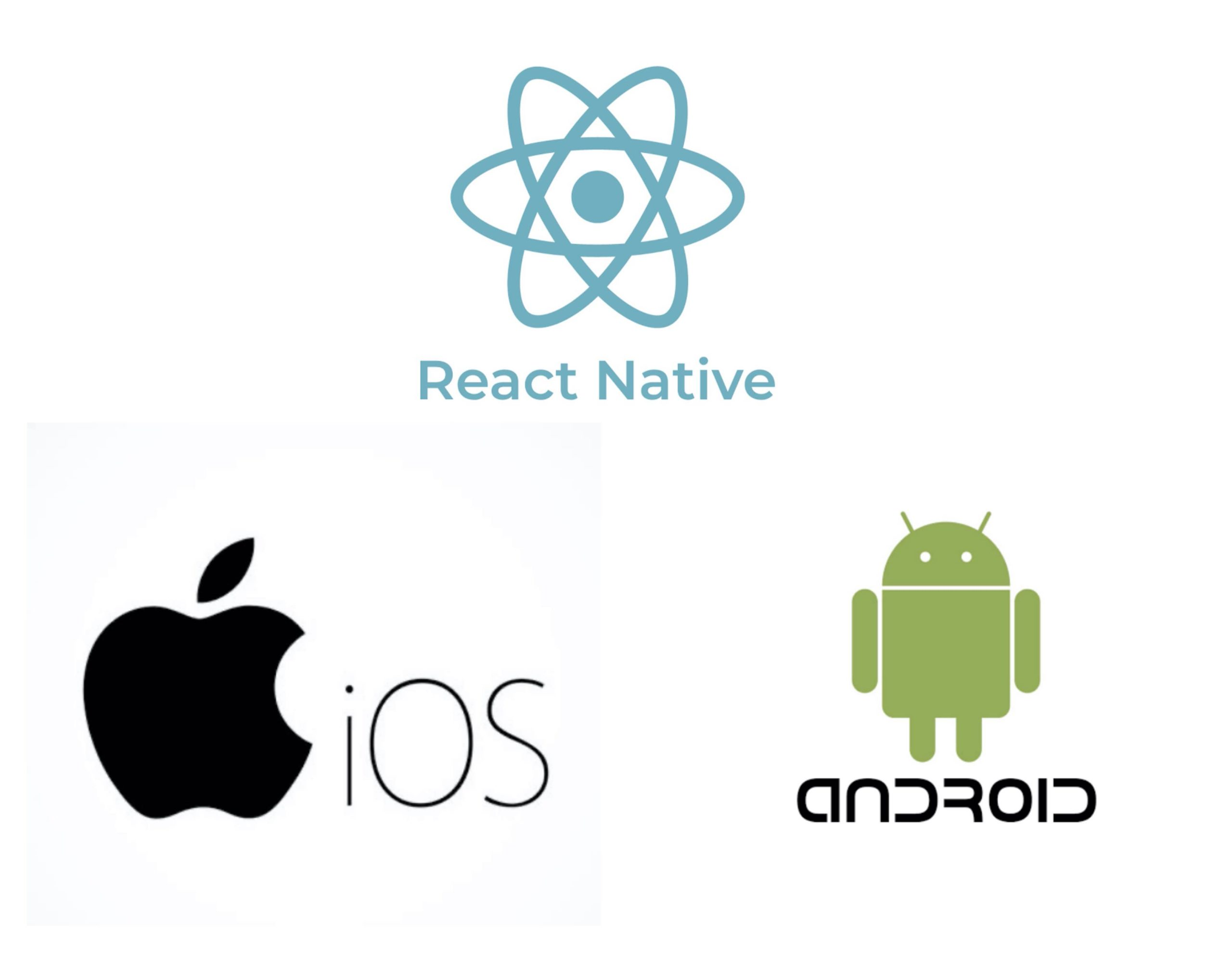 iOS, Android, React Native